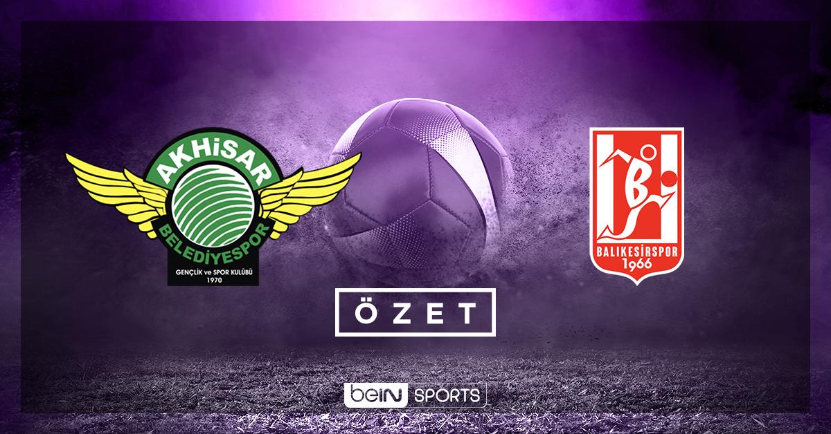 Akhisarspor Ekol Hastanesi Balıkesirspor maç özeti
