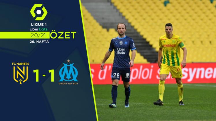Nantes Marsilya maç özeti