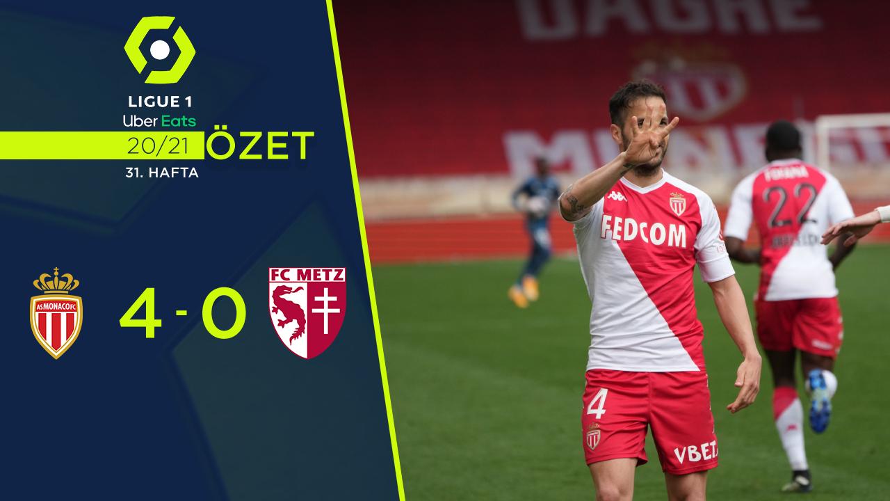 Monaco Metz maç özeti