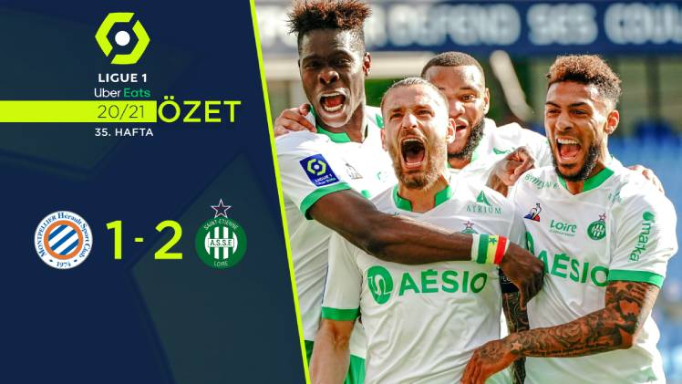 Montpellier Saint Etienne maç özeti