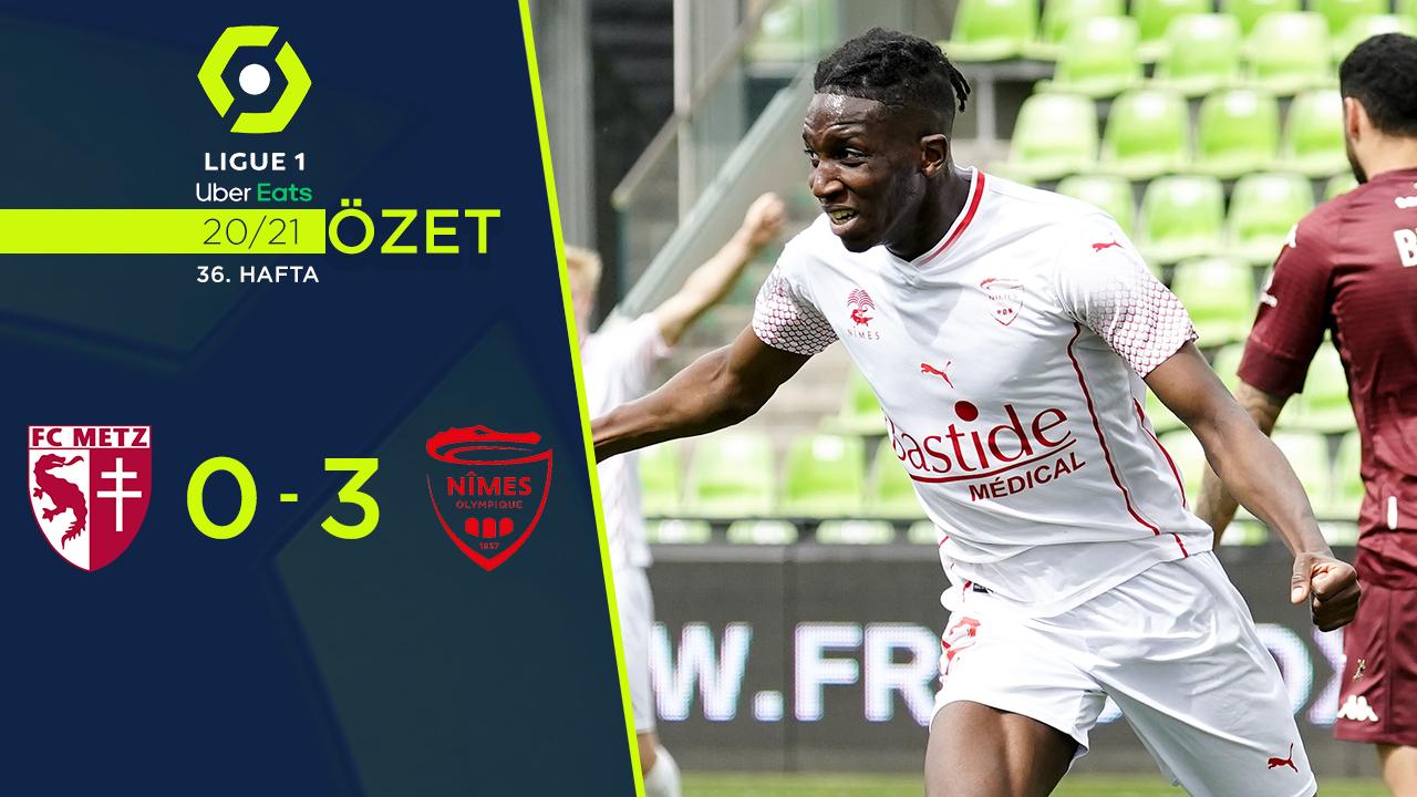 Metz Nimes Olympique maç özeti
