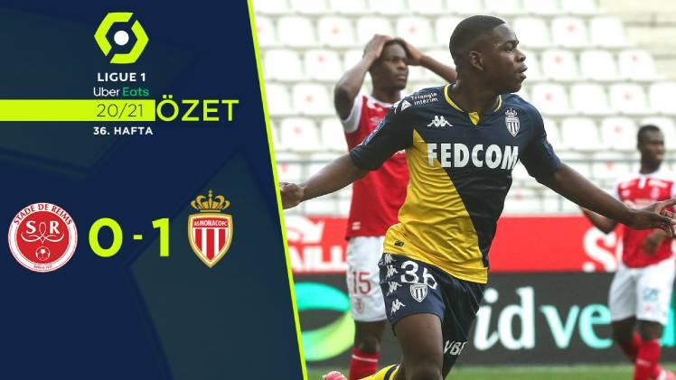 Reims Monaco maç özeti