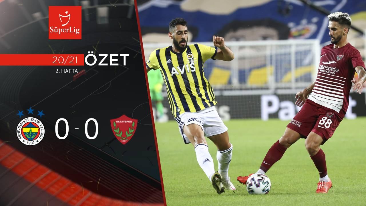 Fenerbahçe Atakaş Hatayspor maç özeti