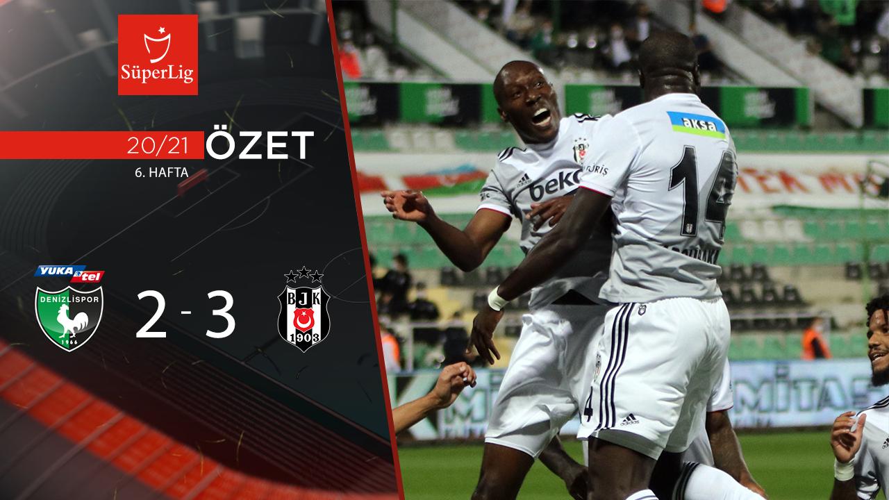 Yukatel Denizlispor Beşiktaş maç özeti