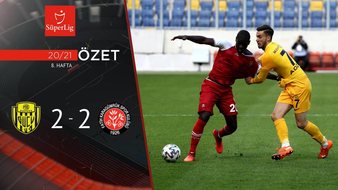 MKE Ankaragücü Fatih Karagümrük maç özeti