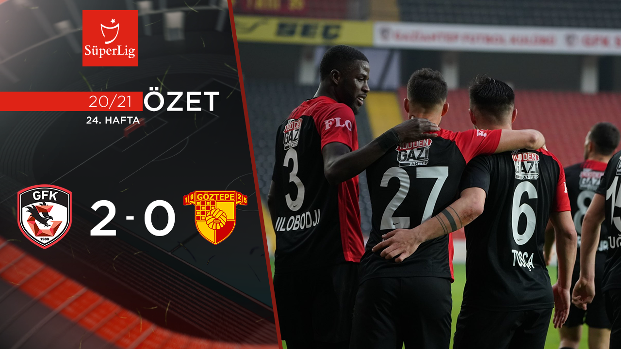 Gaziantep FK Göztepe maç özeti