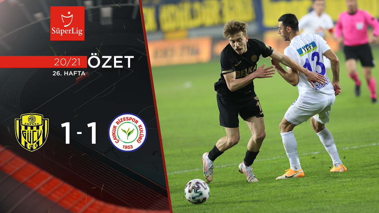 MKE Ankaragücü Çaykur Rizespor maç özeti