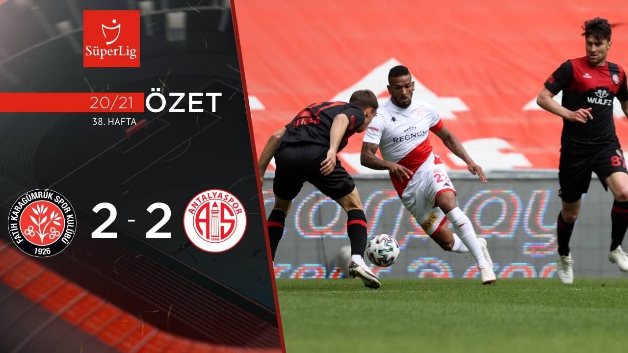 Fatih Karagümrük Fraport TAV Antalyaspor maç özeti