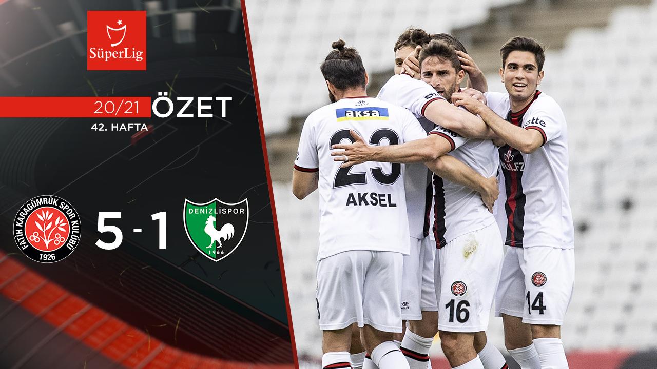Fatih Karagümrük Yukatel Denizlispor maç özeti