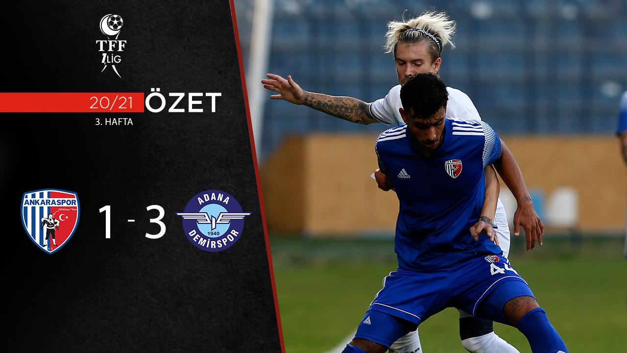 Ankaraspor Adana Demirspor maç özeti