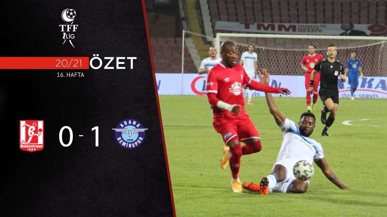Aydeniz Et Balıkesirspor Adana Demirspor maç özeti