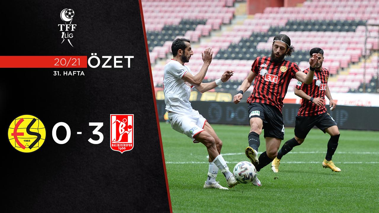 Eskişehirspor Aydeniz Et Balıkesirspor maç özeti