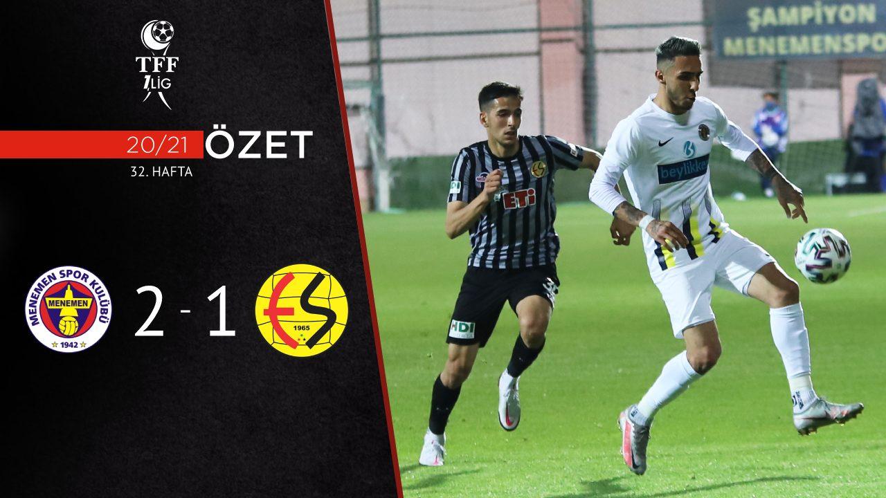 Menemenspor Eskişehirspor maç özeti