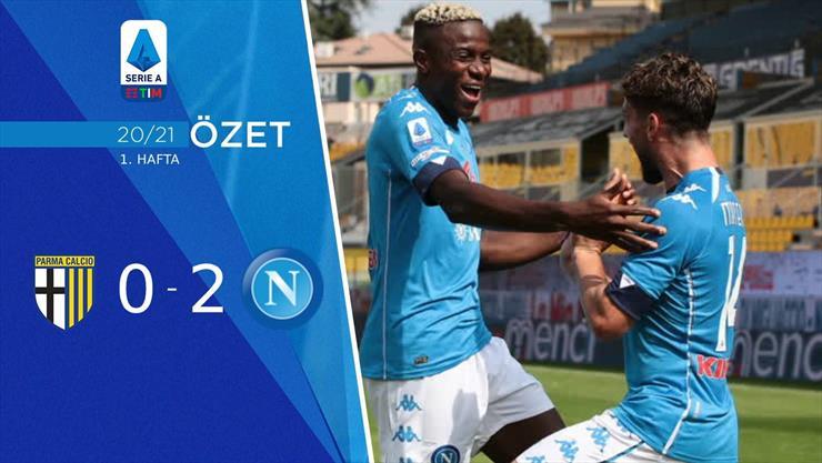 Parma Napoli maç özeti