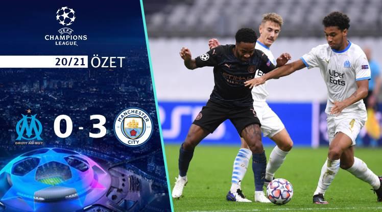 Marsilya Manchester City maç özeti