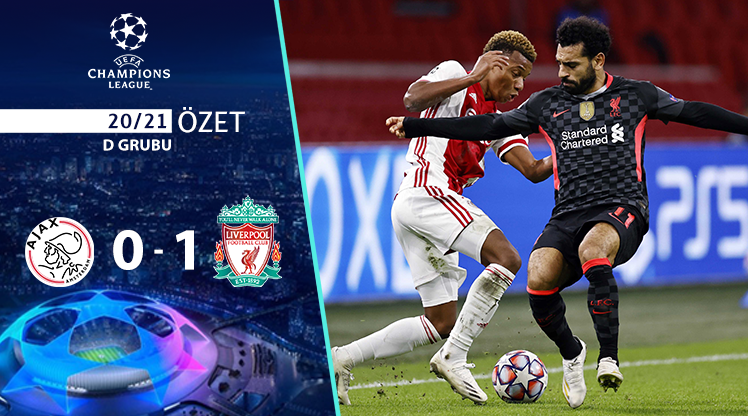 Ajax Liverpool maç özeti