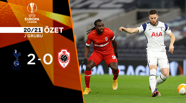 Tottenham Hotspur Antwerp maç özeti