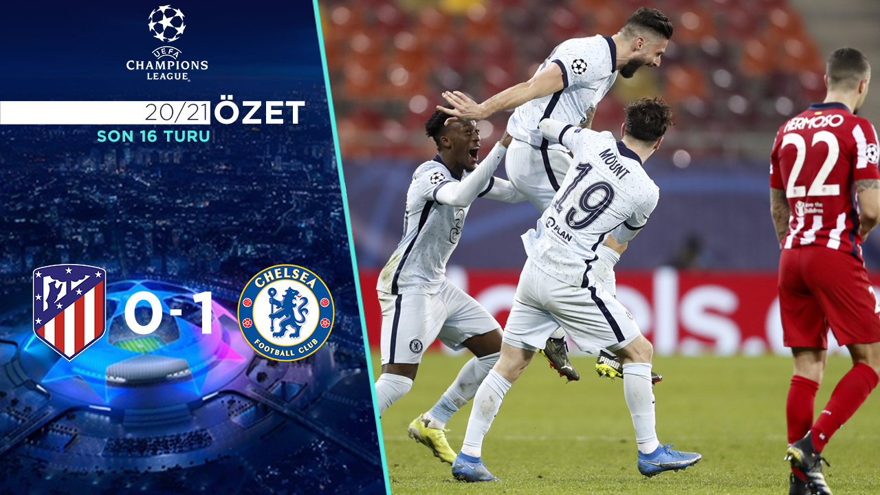 Atletico Madrid Chelsea maç özeti