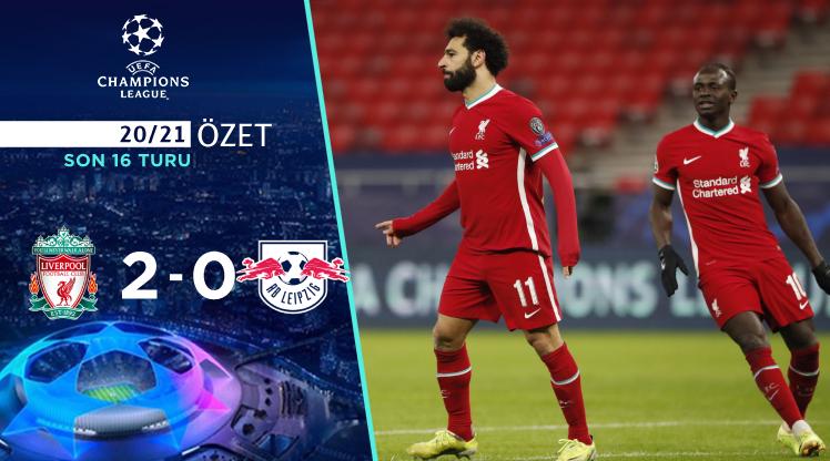 Liverpool RB Leipzig maç özeti