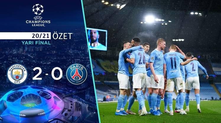Manchester City Paris St Germain maç özeti