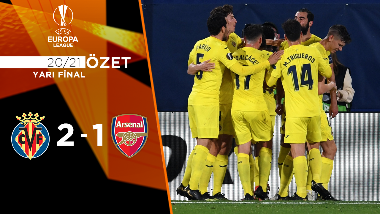 Villarreal Arsenal maç özeti