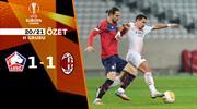 ÖZET   Lille 1-1 Milan