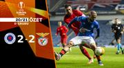 ÖZET   Rangers 2-2 Benfica